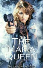 The Mafia Queen by jayonah1622