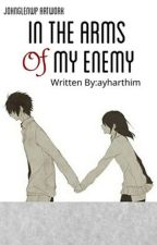 In The Arms Of My Enemy by WorstPen_