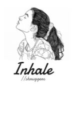 Inhale by shruggers