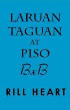Laruan, Taguan at Piso (BxB One-Shot) by RillMendoza
