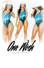 One Wish |August Alsina & Kayla Phillips Short Story| by illestgawddess