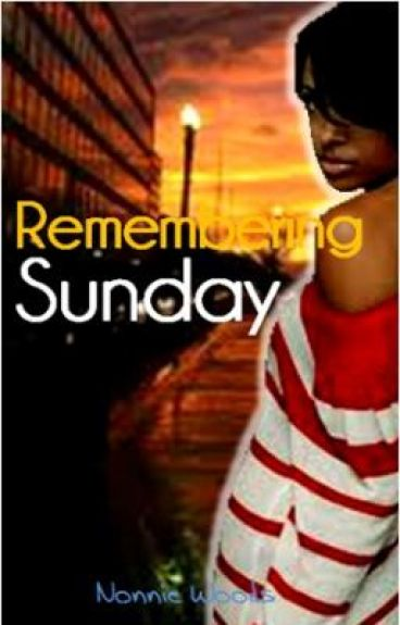 Remembering Sunday by Nonnie228