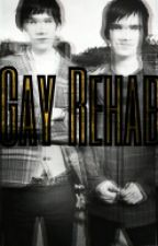 Gay Rehab (Ryden Fanfiction) by Melody_is_Forever
