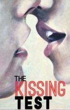..The Kissing Test.. by XxmoonlilyxX