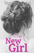 The New Girl by Vampmortal