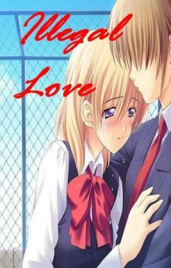 Illegal Love {a teacher/student love affair}