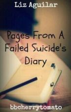 A Failed Suicide's Diary by bbcherrytomato