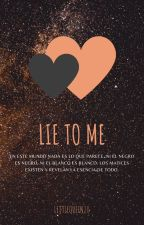 LIE TO ME (HunHan) by LittleQueen20