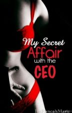 My Boss' Secret Love Affair by MissShyLet