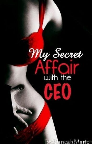 My Secret Affair With The CEO