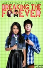 Breaking the Forever (KathNiel/KathQuen) [Book 2 of Forever Slave: Ongoing] by Agentaira