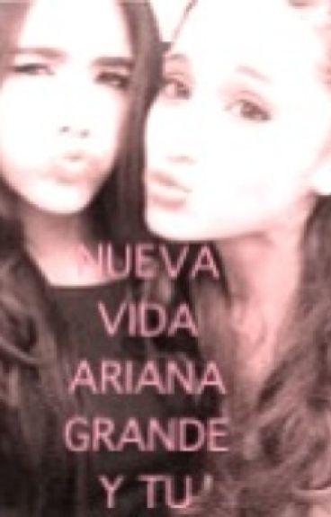 Nueva Vida (Ariana Grande y Tu)