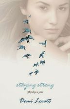 Staying Strong: 365 Days A Year by michellerowling924