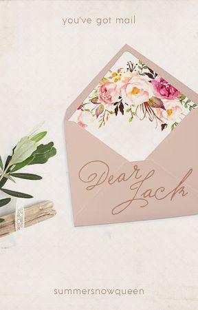 Dear Jack ➳ A Jelsa Fanfiction by SummerSnowQueen