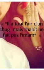 « *Il a tout l'air d'un thug Mais l'habit ne fait pas l'imam* » by vendeusedereve92
