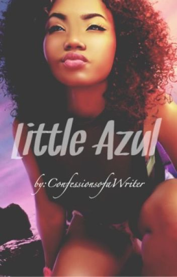 Little Azul (Lesbian Story)