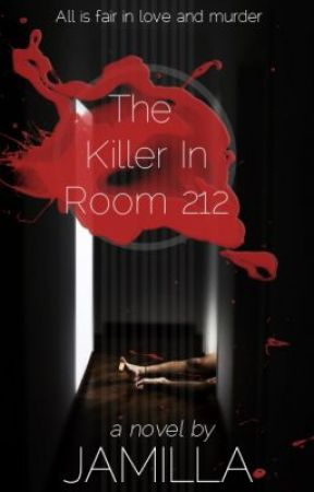 The Killer in Room 212 by jamilla_