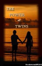 The Power Of Twins (Book 2 Of The Other World) by bookworm1HFLBG