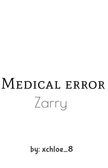 Medical error - Zarry