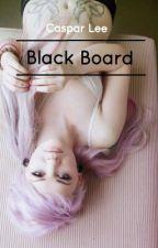 Black Board // a.u. - Caspar Lee by XiaoJules