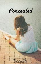 Concealed (Chris Collins Fanfiction) by triciacastle