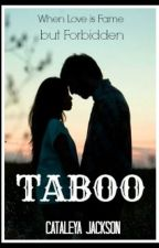 Taboo by HeartyChic