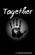 Together (A Venturiantale Zombie fanfiction) by raeleinairish