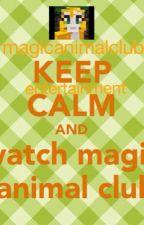 Magic animal club entertainment by poppanda13