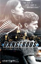 Dangerous by staarlight_
