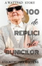 100  de replici ale bunicilor by Twodirections2