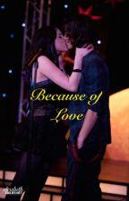 Jade West - Because Of Love by storiestheworldneeds