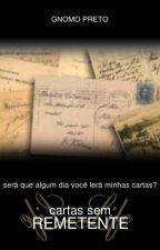 Cartas Sem Remetente by gnomoPreto