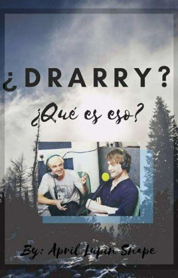 ¿Drarry? ¿Qué es eso? #Wattys2015