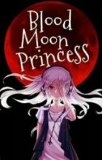 Blood Moon Princess by Shaira_Scott