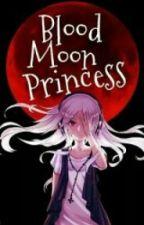 Blood Moon Princess by Shaira_Scott