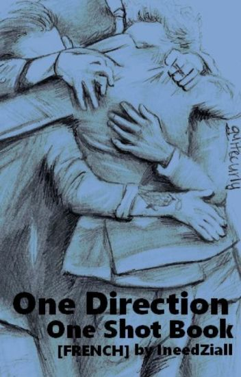 One Direction - One shot book (boyxboy) [FRENCH]