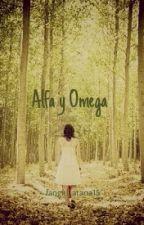 Alfa y Omega by fangirl_atana15
