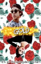 Gold [Matthew Espinosa] MESSAGES 2 T. by MrsGirl98
