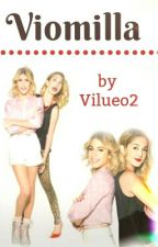 Viomilla?☆☆*abgeschlossen* by Vilueo2