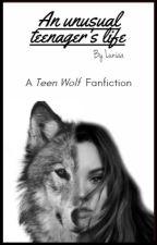 An unusual teenager's life by Luniaa