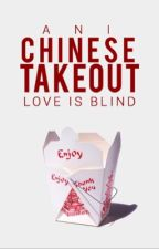 chinese takeout {1} by romanceandcake