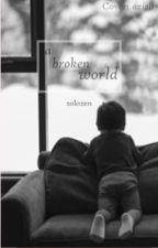 A Broken World by zolozen