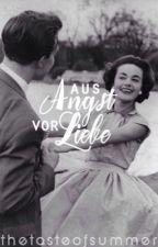 Aus Angst vor Liebe | PAUSIERT by thetasteofsummer