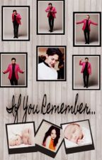 If You Remember...®-2• temporada-EDITANDO- by Natte_Elle