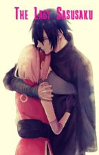 The Last SASUSAKU by hilaryruizsaldana5
