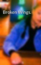Broken Wings. by iTeeMagic