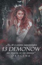 13 demonów [W TRAKCIE POPRAWIANIA] by oxygen6