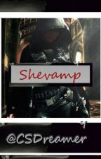 Shevamp (Ongoing) First Draft (Part II on hold) by csdreamer