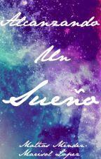Alcanzando Un Sueño. (Lady Gaga Fanfic) by littlegago15