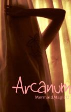 Arcanum by MermaidMagic12